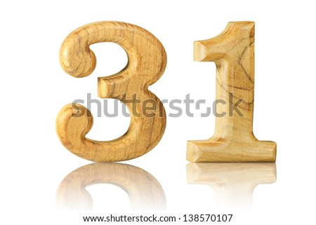 Number 31 from Teak wood on white background