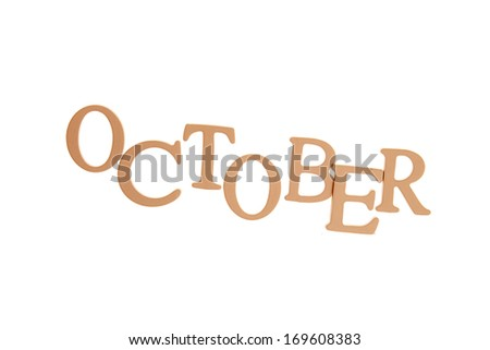 October - Three Dimensional Letter isolated on white background.