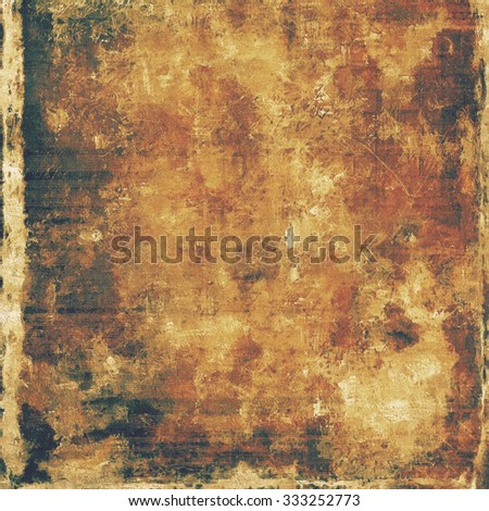 Old grunge antique texture. With different color patterns: yellow (beige); brown; gray; black