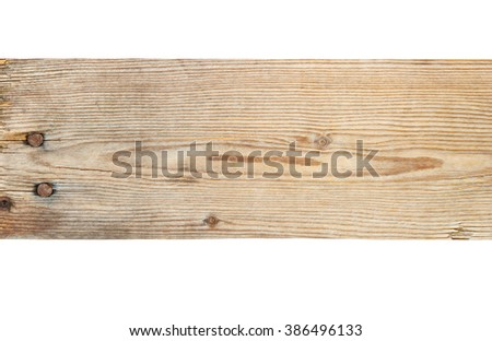 Old plank texture on white background