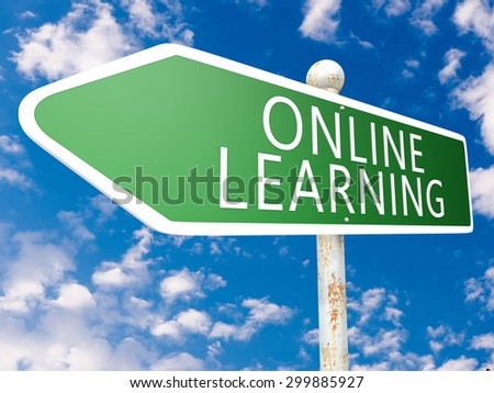 Online Learning - street sign illustration in front of blue sky with clouds.