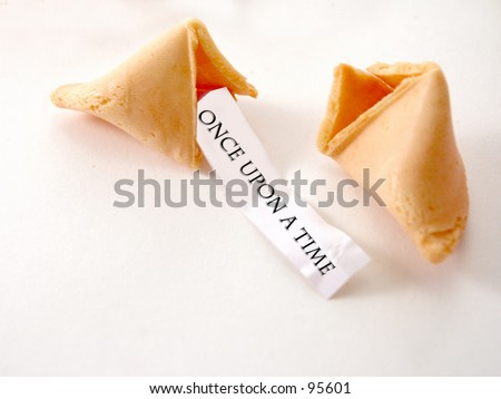 "Open Fortune Cookie with a fortune of ""Once Upon A Time"""