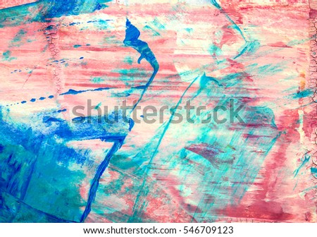 Original abstract acrylic color painting on artistic canvas. Hand painted artwork or grunge background. Colorful texture paintings for wall decor. Modern and contemporary red blue and turquoise  art