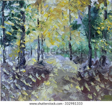 Original oil painting in summer forest on canvas. Impasto artwork. Impressionism art.