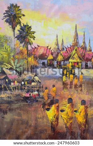 Original oil painting on canvas - culture Thai monk ask for alms in Thailand