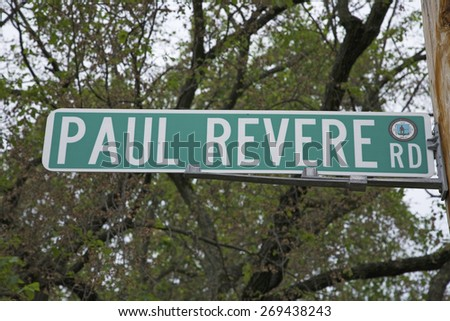 Paul Revere Road sign, outside Lexington MA to represent the Revolutionary War, 1776, MA