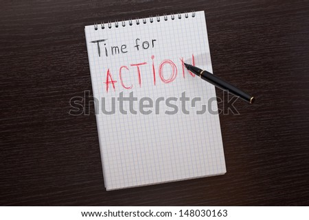 "pen writes ""Time for action"""