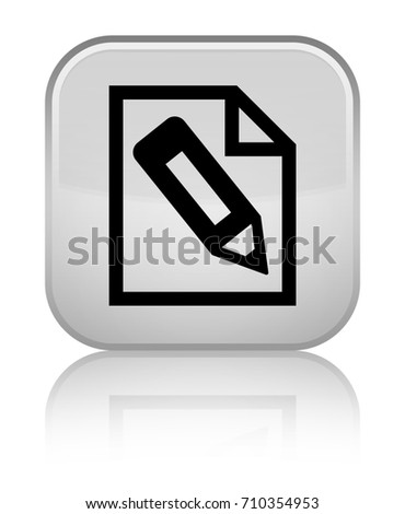 Pencil In Page Icon Isolated On Special White Square Button Reflected Abstract Illustration
