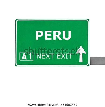 PERU road sign isolated on white