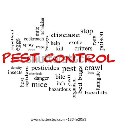 Pest Control Word Cloud Concept in red caps with great terms such as bugs, poison, rates and more.