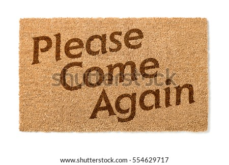 Please Come Again Welcome Mat Isolated On A White Background.