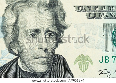 Portrait of Andrew Jackson on the Twenty Dollar banknote
