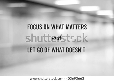 Positive thinking life quotation on black and white abstract blur background