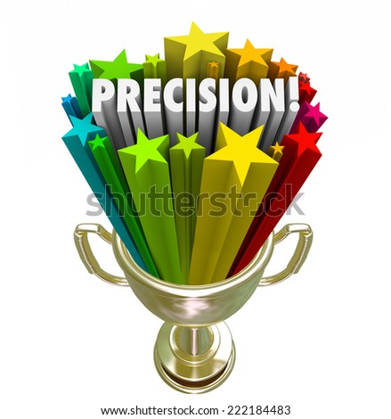 Precision word in a gold trophy for the winner of a game or competition with best aim or accuracy in performance
