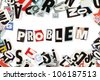 Problem inscription made with cut out letters - stock photo