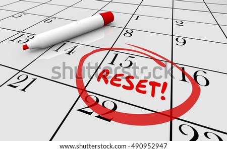 Reset Calendar Day Date Change New Start 3d Illustration