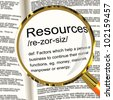 Resources Definition Magnifier Shows Materials Assets And Manpower For A Business - stock photo