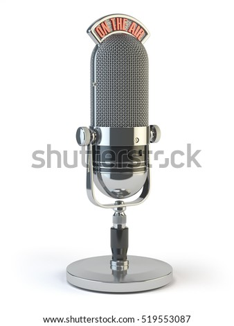 Retro old microphone with text on the air. Radio show or audio podcast concept. Vintage microphone isolated on white. 3d illustration