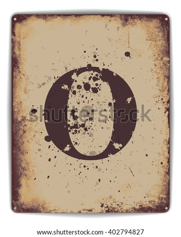 Retro tin plate style poster with capital letter O monogram.