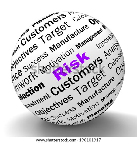 Risk Sphere Definition Meaning Dangerous Insecure And Unstable