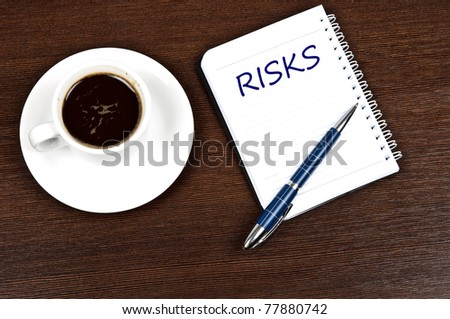 Risks message and coffee