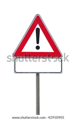 Road sign attention isolated on white background