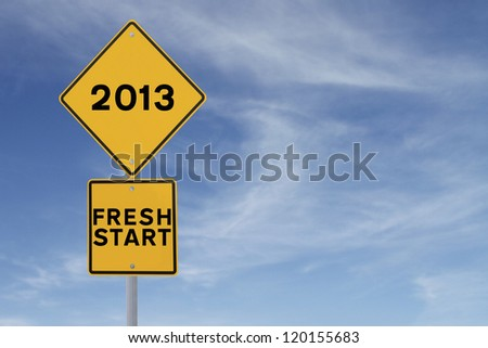 Road sign indicating a fresh start in 2013