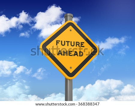 Road Sign with FUTURE AHEAD Text on Blue Sky and Clouds Background - High Quality 3D Rendering
