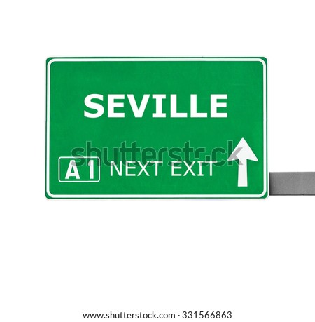 SEVILLE road sign isolated on white