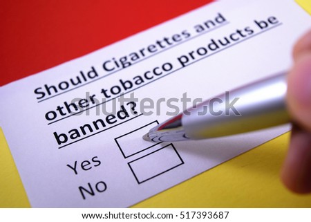 should tobacco products be banned Pharmacy chains should be looking at cvs and considering making changes   a blanket ban on tobacco products would be ludicrous, though.