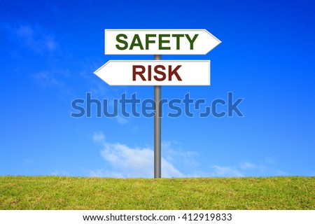 Sign with two arrows shows Safety or Risk