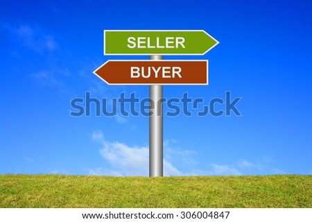 Signpost sign with blue sky and green grass showing seller or buyer