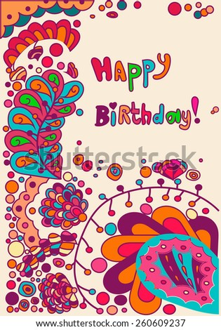 "Simple funny doodle greeting card for Birthday celebration with colored doodle floral patterns, circles and hearts and text ""Happy birthday!"""
