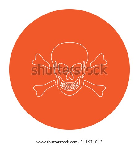 Skull and crossbones. Flat white symbol in the orange circle. Outline illustration icon
