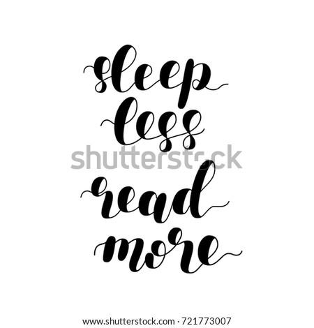 Sleep less read more brush hand stock vector 531003904 for Modern home decor for less