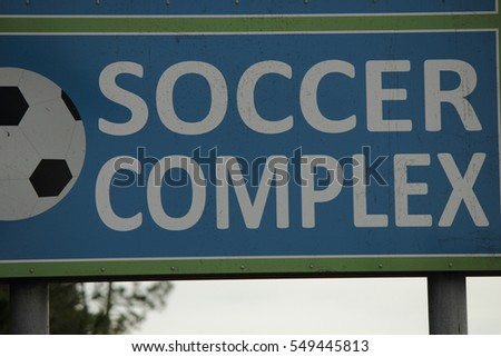 SOCCER COMPLEX SIGN