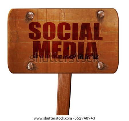 social media, 3D rendering, text on wooden sign