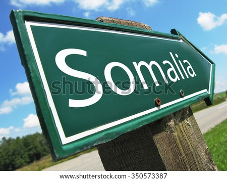 SOMALIA road sign