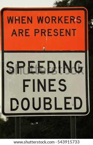 SPEEDING FINES DOUBLED SIGN