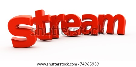 Stream word from red three-dimensional letters.
