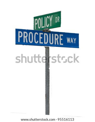 Street sign corner of Policy and Procedure