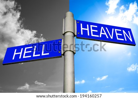 Street signs showing the directions to HELL and HEAVEN