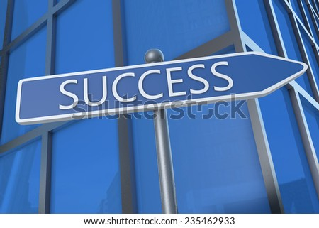 Success - illustration with street sign in front of office building.