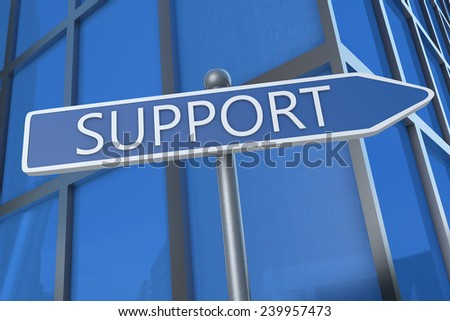 Support - illustration with street sign in front of office building.