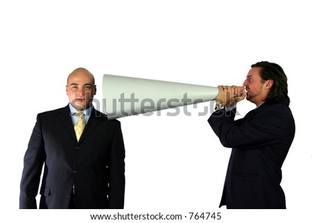 Talking down the megaphone