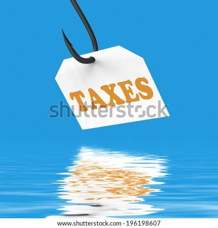 Taxes On Hook Displaying Taxation IRS Or Legal Fees