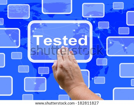 Tested Touch Screen Showing Product Quality Checked Ok