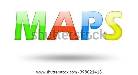 Text MAPS with colorful letters and shadow. Illustration, isolated on white