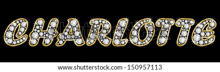 The girl, female name CHARLOTTE made of a shiny diamonds style font, brilliant gem stone letters building the word, isolated on black background.