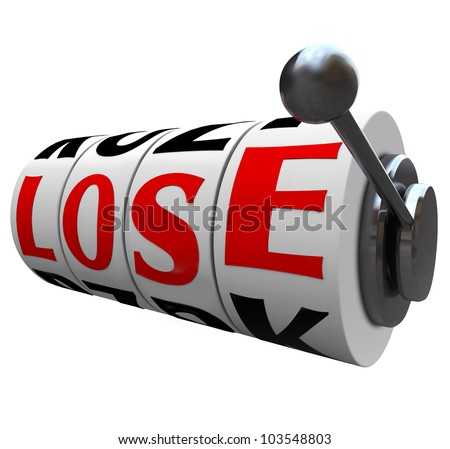 The word Lose spelled out in letters on slot machine wheels to indicate  you have lost the game or competition, or are the loser in a financial investment or gamble